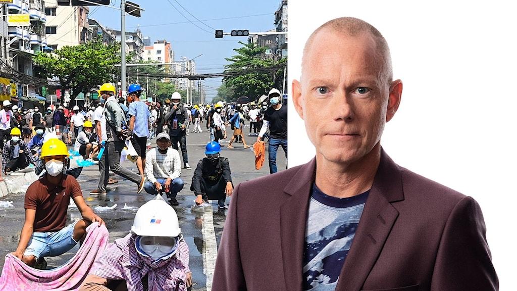 Tillvänster en bild på demonstranter på en gata i Myanmar, till höger en bild på korrespondent Peder Gustafsson.