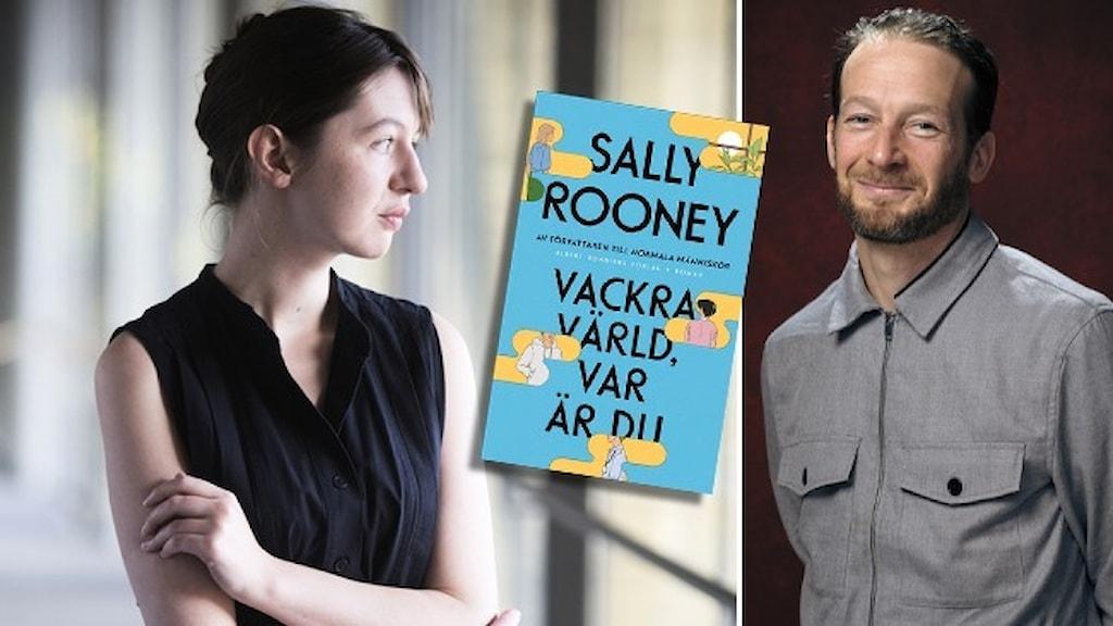 Författaren Sally Rooney, klädd i svart kortärmad klänning, stirrar ut genom ett fönster vid sidan. Porträtt av förläggaren Nils Håkansson, klädd i grå skjorta. Infällt omslaget till Rooneys bok Vackra värld, var är du?