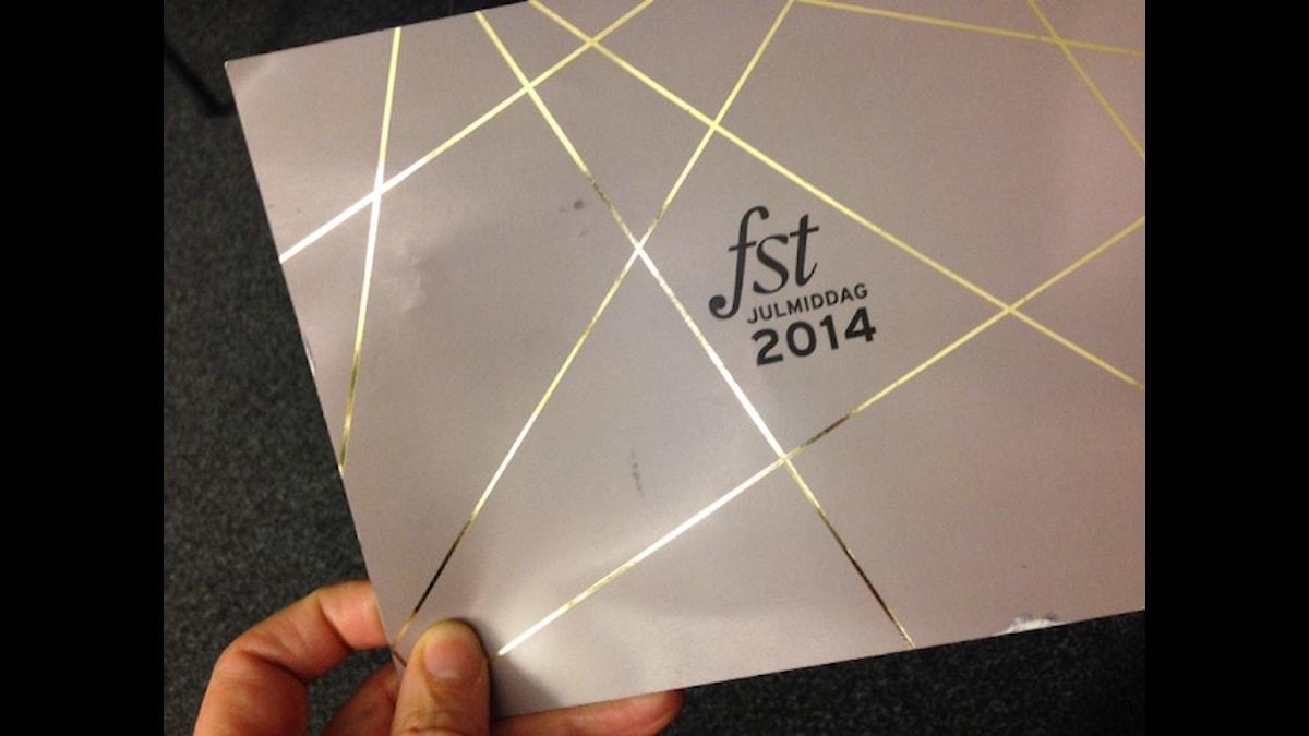 FST inbjudan till julmiddag. Foto: Viveca Bladh/SR.