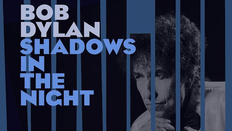 """Shadows in the Night"" av Bob Dylan. Foto: AP Photo/Columbia/TT"