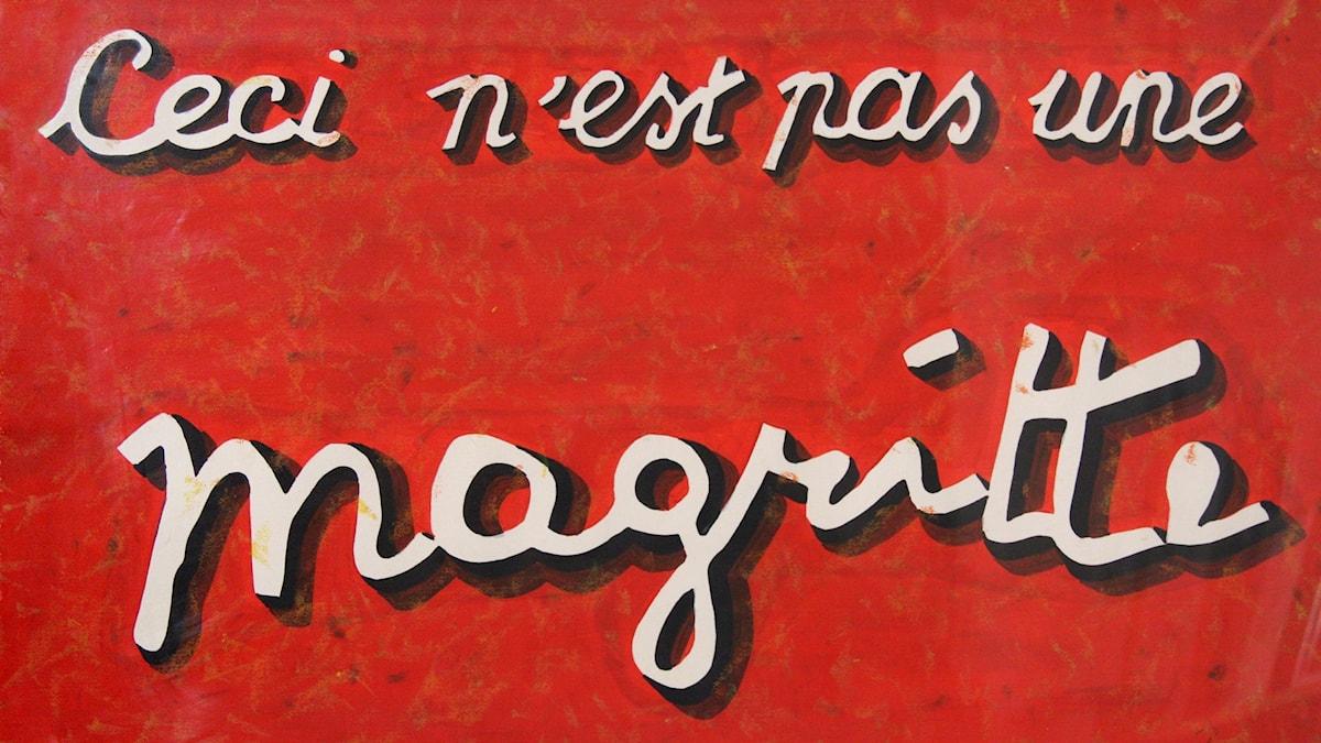 Ceci n'est pas une Magritte, krita och akryl, årtal okänt