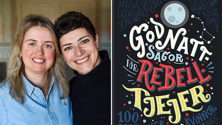 """Elena Favilli och Francesca Cavallo har skrivit """"Godnattsagor för Rebelltjejer""""."""