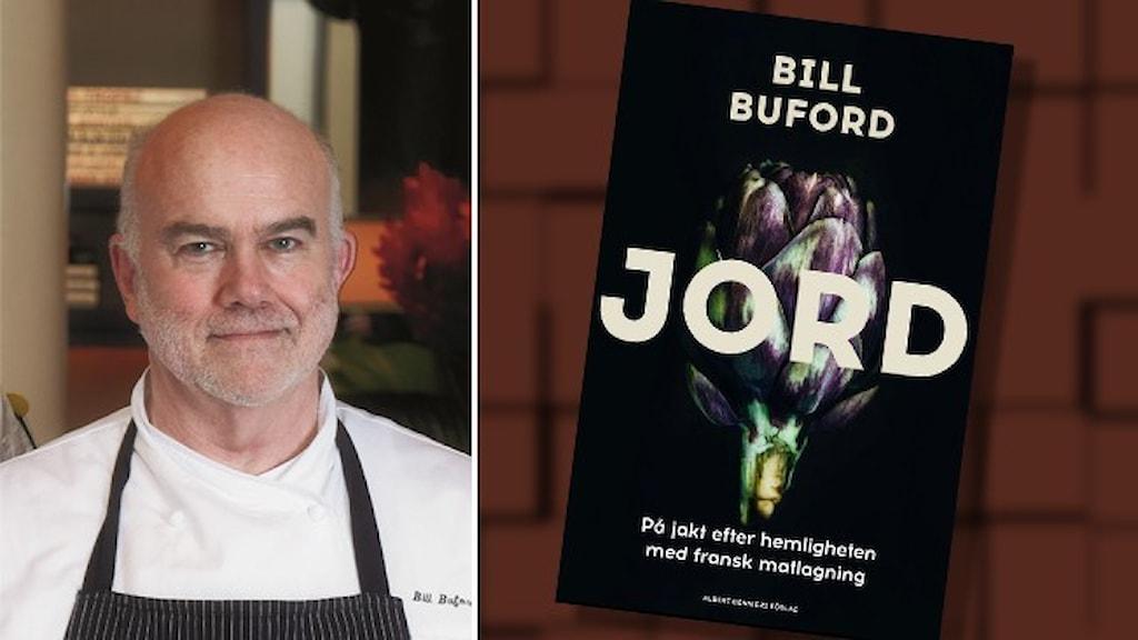 Porträtt av författaren Bill Buford och omslaget till hans bok Jord.