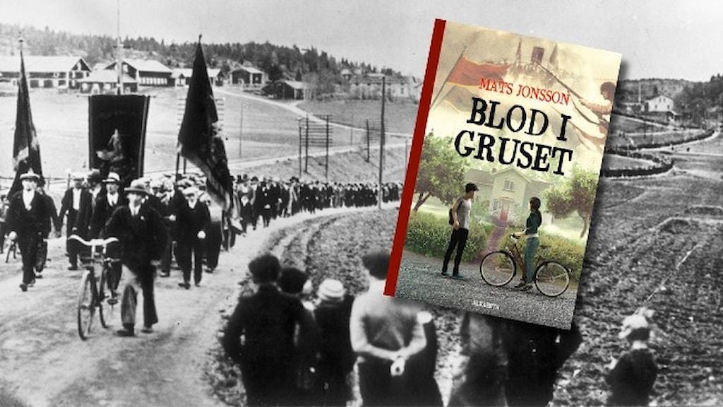 """Svartvit bild av demonstrationståget i Ådalen 1931 och infällt i bilden är Mats Jonssons bok """"Blod i gruset""""."""