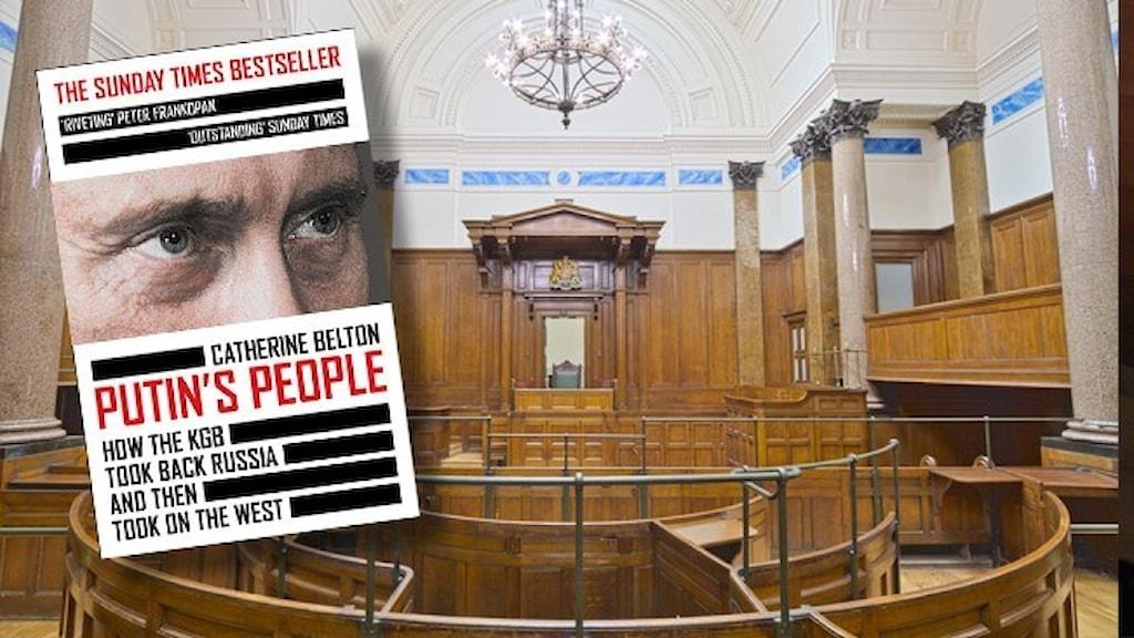 """Interiören i en brittisk domstol och infällt är brittiska utgåvan av boken """"Putins people""""."""