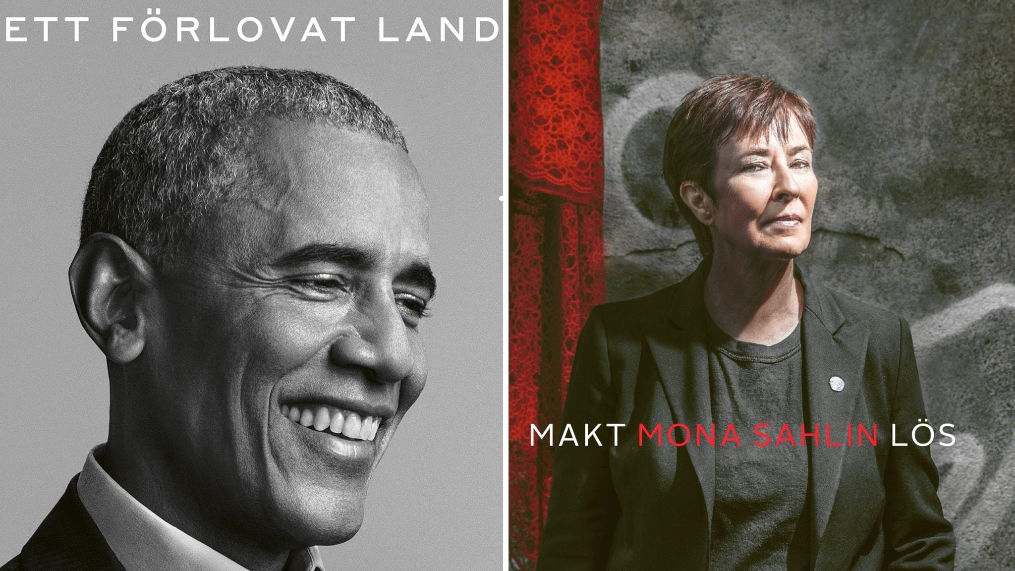 Både Barack Obama och Mona Sahlin har gett ut böcker.