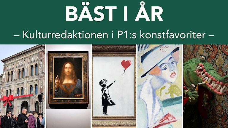 Öppningen av Nationalmuseum, Salvator mundi, Banksys verk som strimlades, Sigrid Hjertén och Cecilia Djurbergs verk.