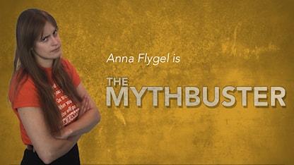 Mythbuster Anna Flygel