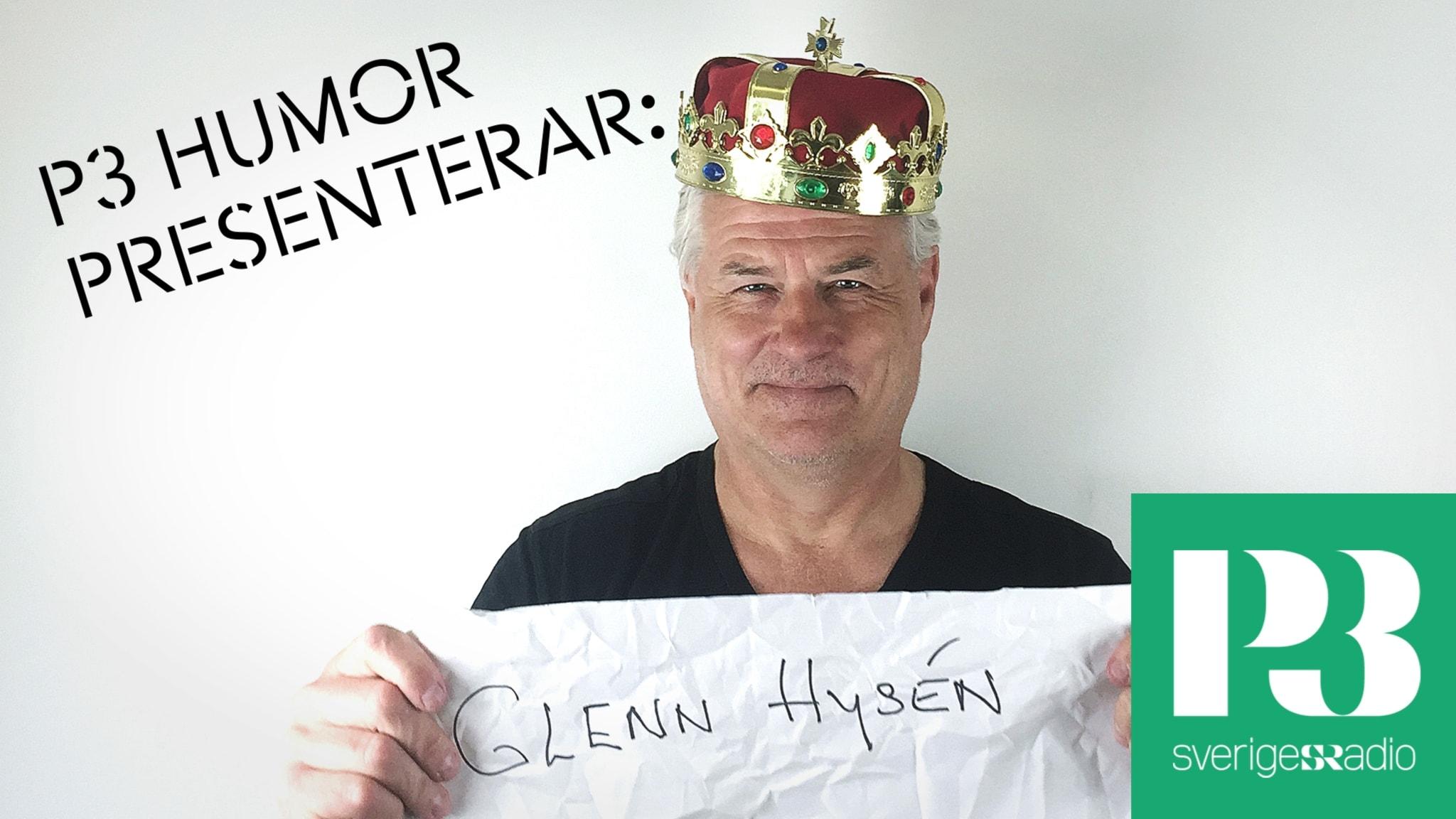 P3 Humor Presenterar: Glenn Hysén