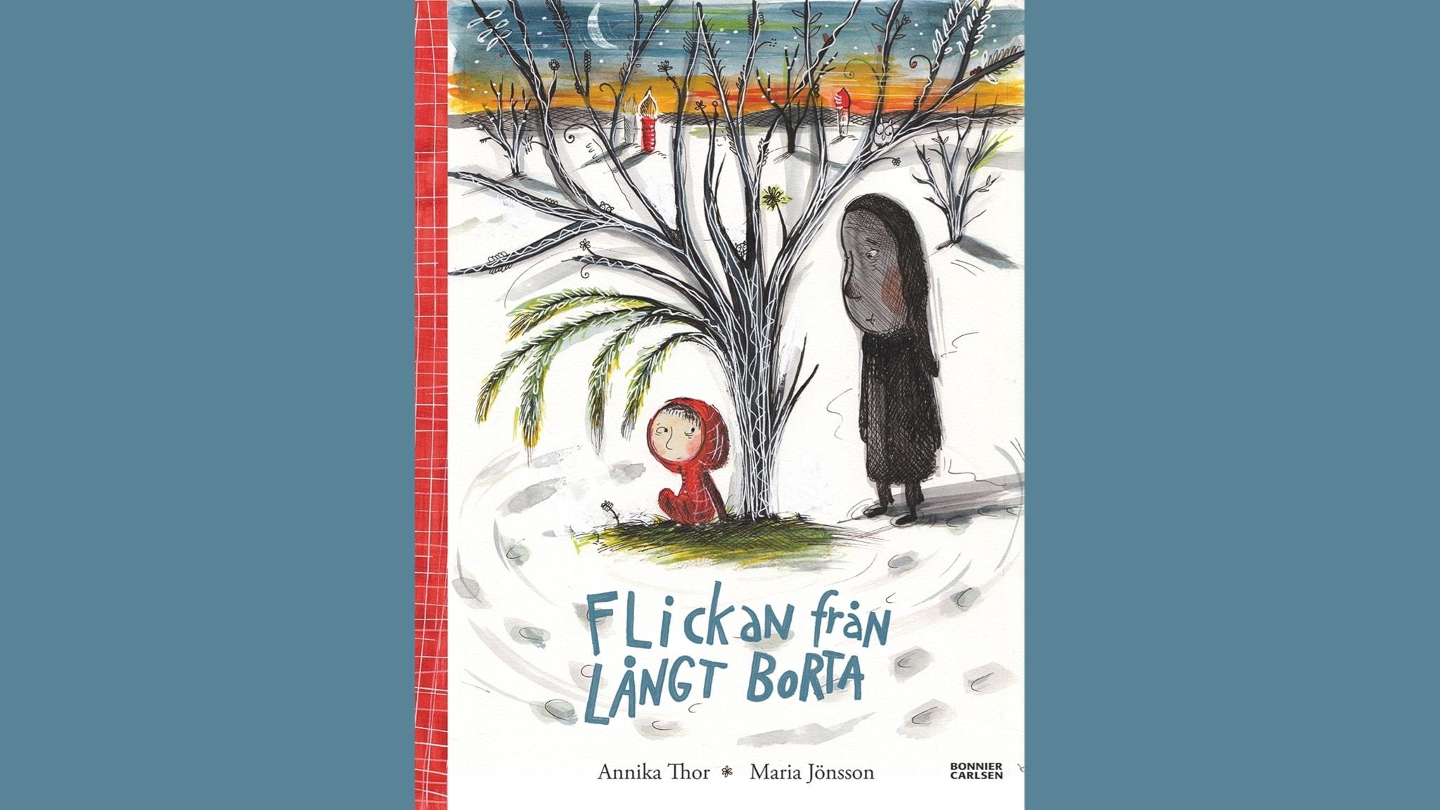 Småsagor: Flickan från långt borta, del1  Illustration: Maria Jönsson