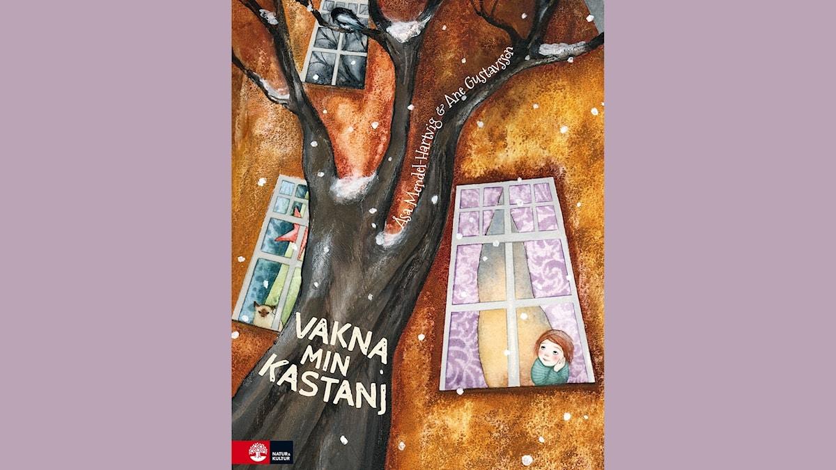 Småsagor: Vakna min kastanj  Illustration: Ane Gustavsson
