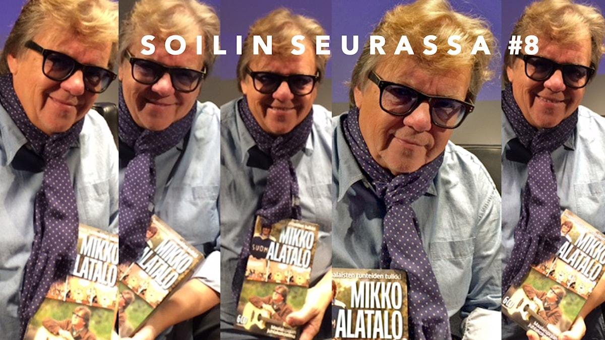 Viisi kuvaa: Mikko Alatalo Foto: Soili Huokuna / Sveriges Radio Sisuradio
