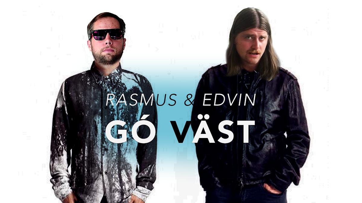 Rasmus och Edvin Gó Väst