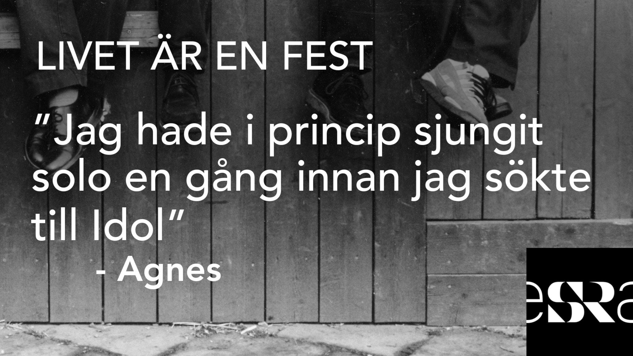 """""""Jag hade i princip sjungit solo en gång innan jag sökte till Idol"""" – Agnes. Foto: Sveriges Radio"""