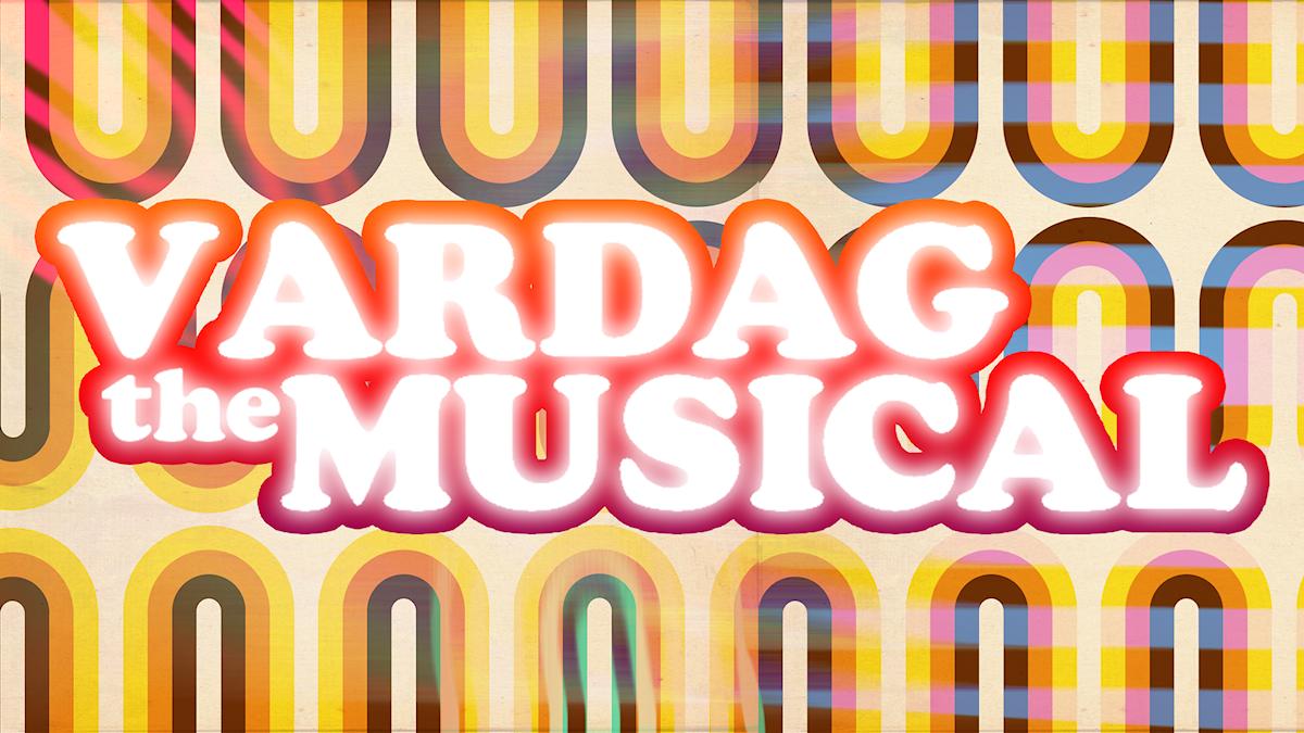 Vardag the Musical