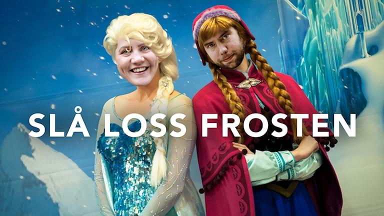 Slå Loss Frosten