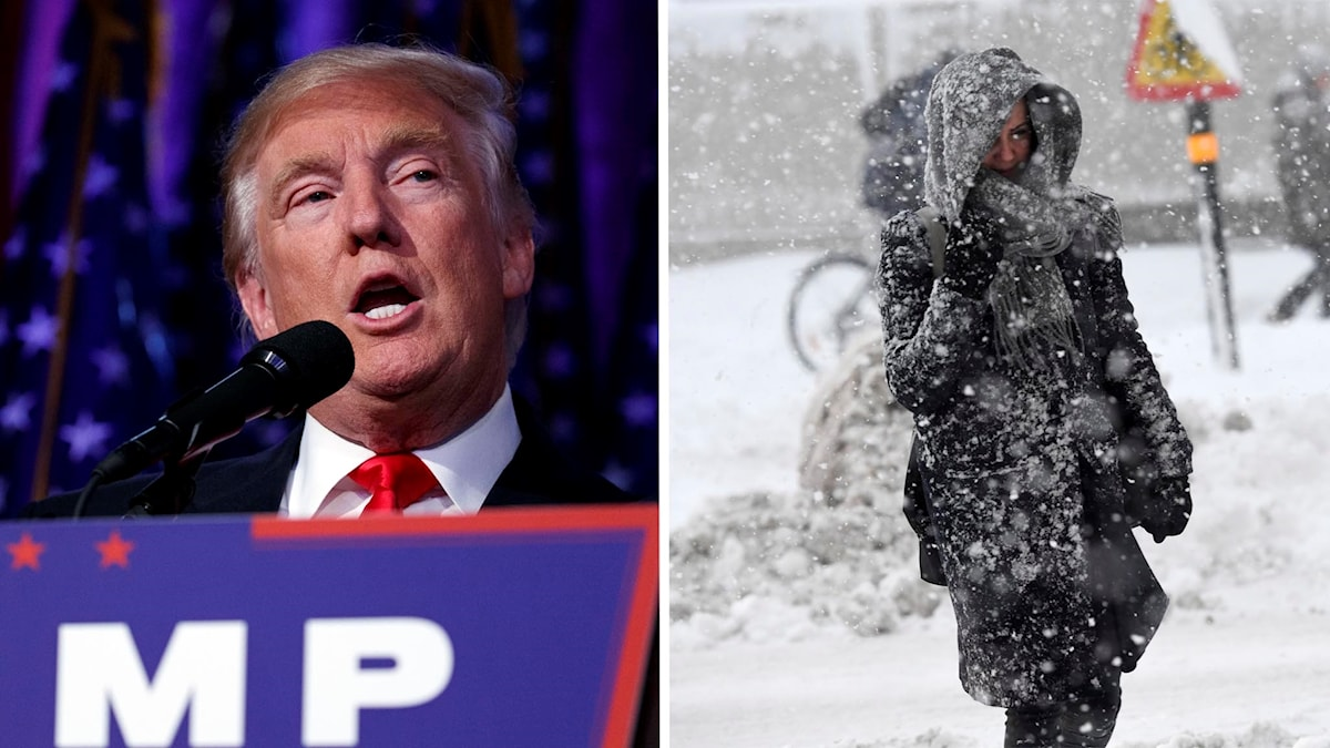 Donald Trump och snöovädret i Stockholm.