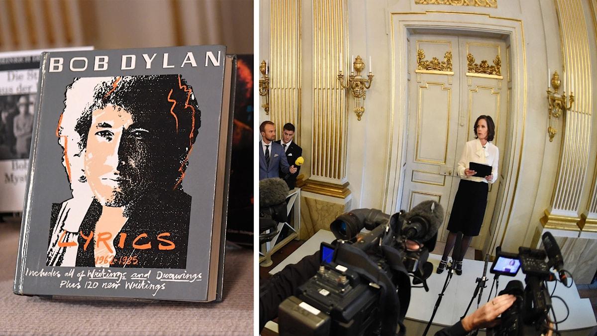 Sara Danius presenterar vem som får årets Nobelpris i litteratur. Till vänster en bild av en bok med Bob Dylans texter.