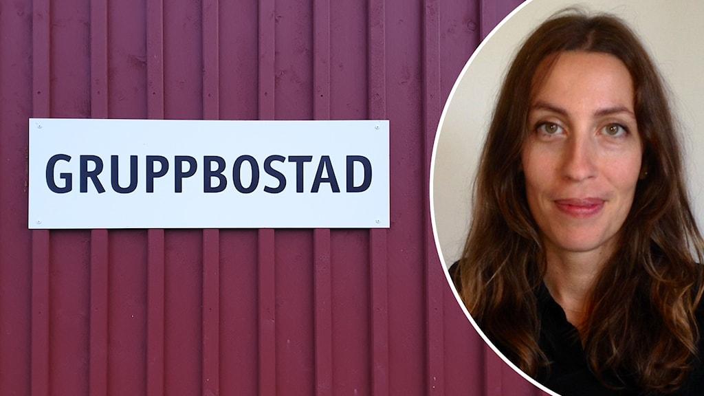 """Skylt med texten """"Gruppbostad"""" och infälld bild på Kristina Lindholm på Socialstyrelsen."""