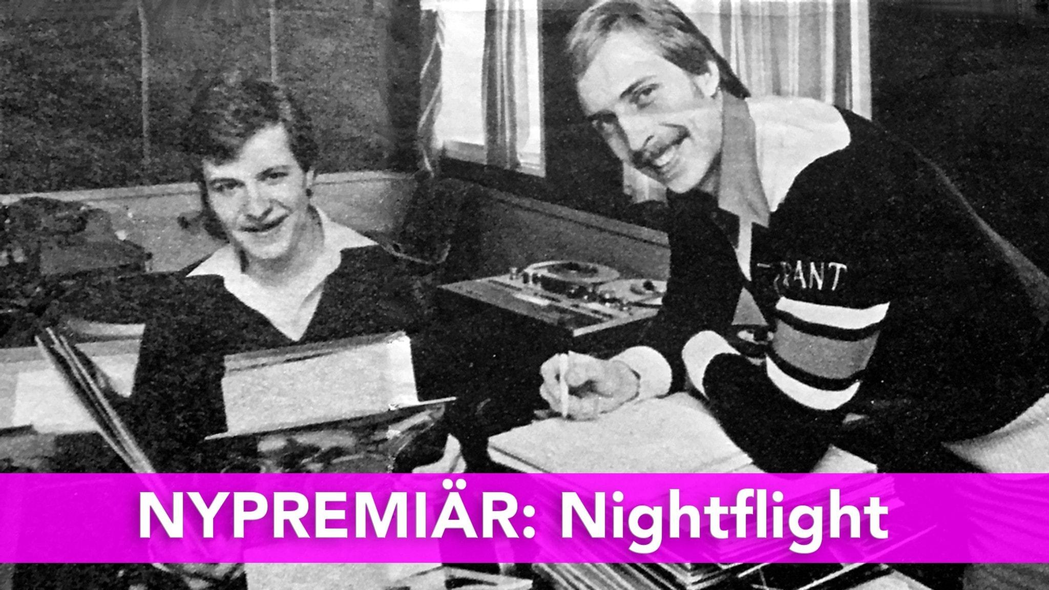 NYPREMIÄR I P4 PLUS: Nightflight - flyger igen!