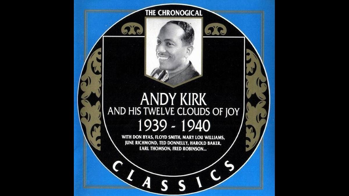 Andy Kirk and his twelve clouds of joy 1939-1940