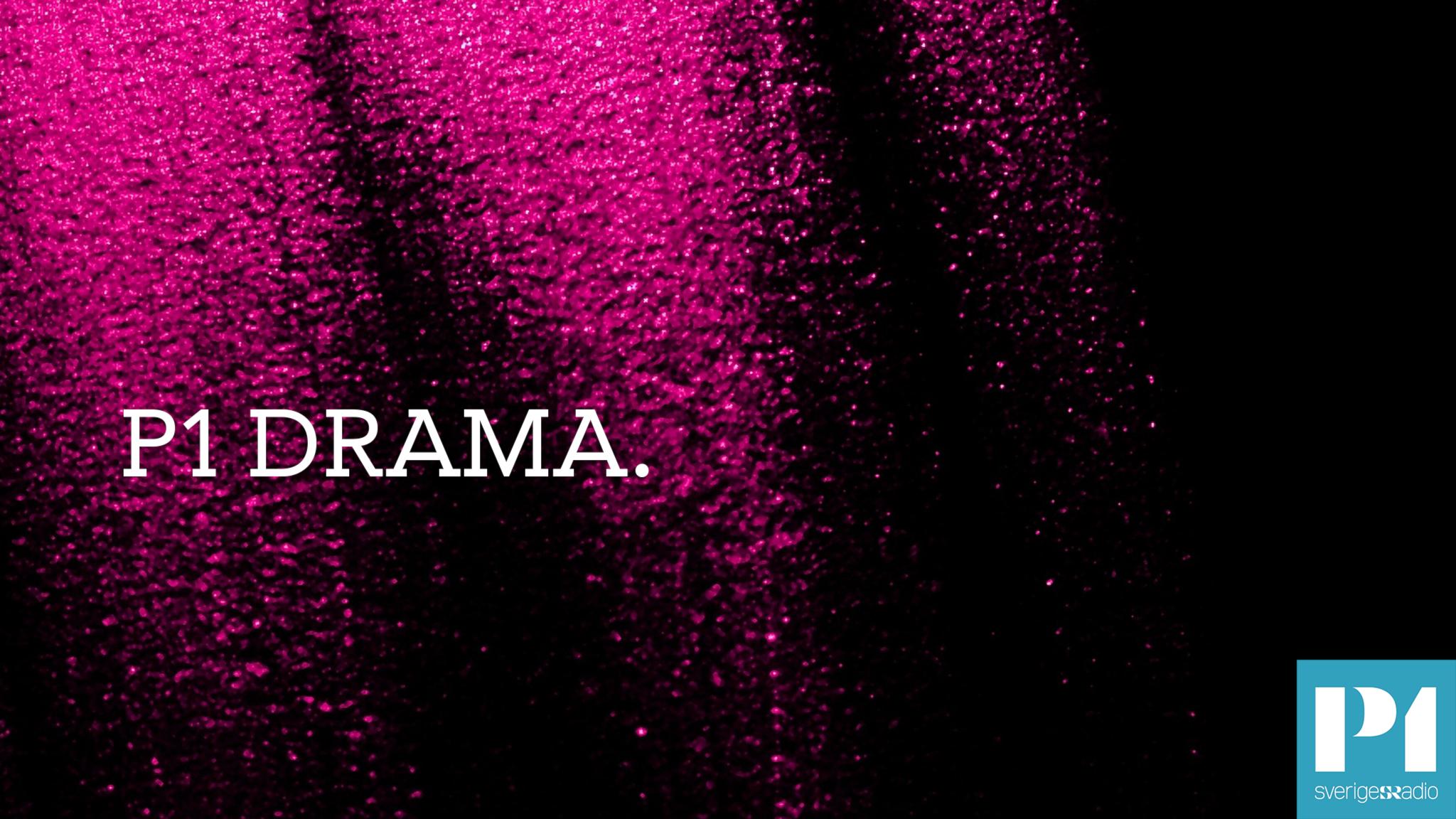 Programbild för P1 Drama