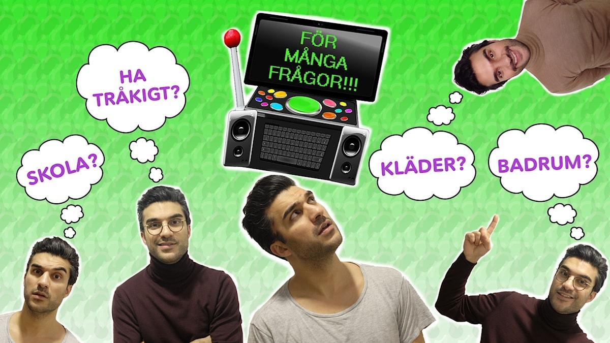 """Flera Farzad med tankebubblor. I tankebubblorna står det """"Skola?"""", Ha tråkigt?"""", """"Kläder?"""" och """"Badrum?"""". I Bakgrunden står Farzads framtidsdator. På den står det """"För många frågor!!"""""""