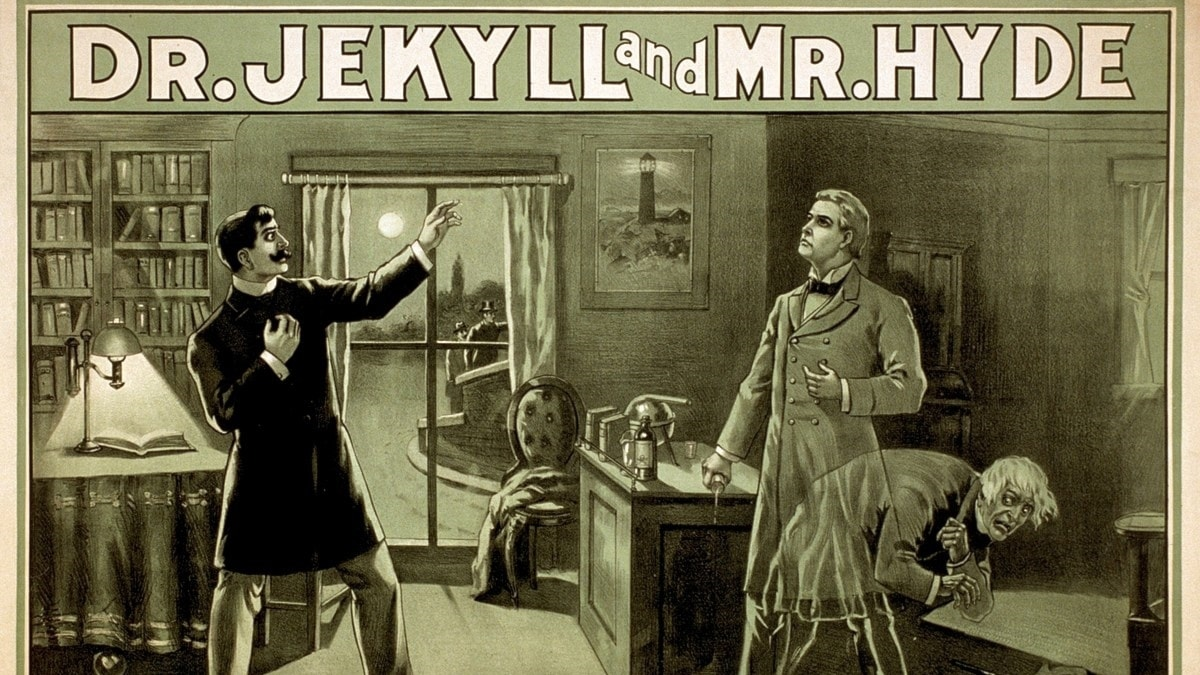 Dr Jekyll and Mr Hyde.