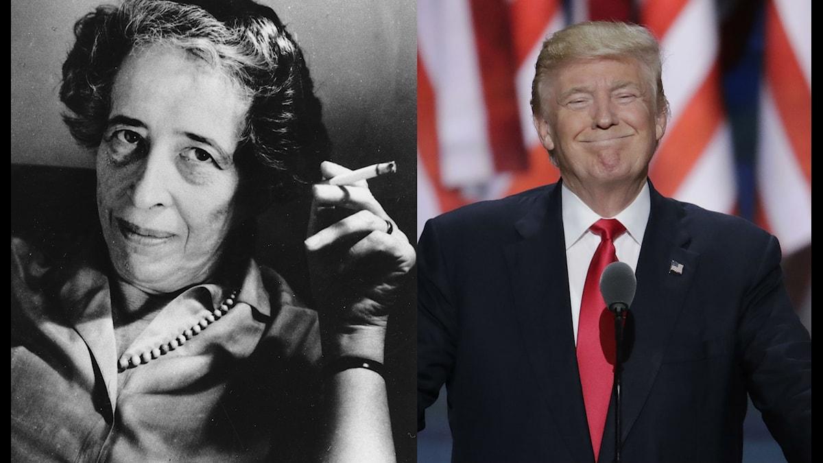 Hannah Arendt, filosof, och Donald Trump, president.