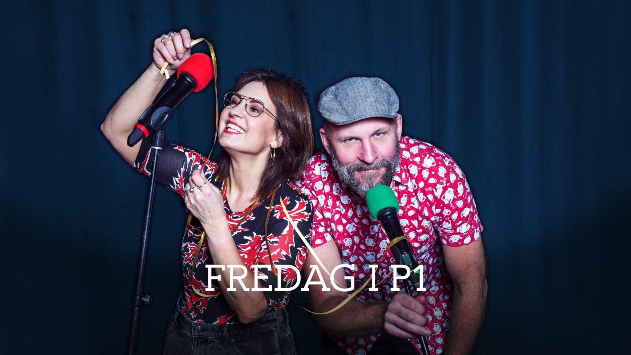 Kalle Lind och Susanna Dzamic leder Fredag i P1