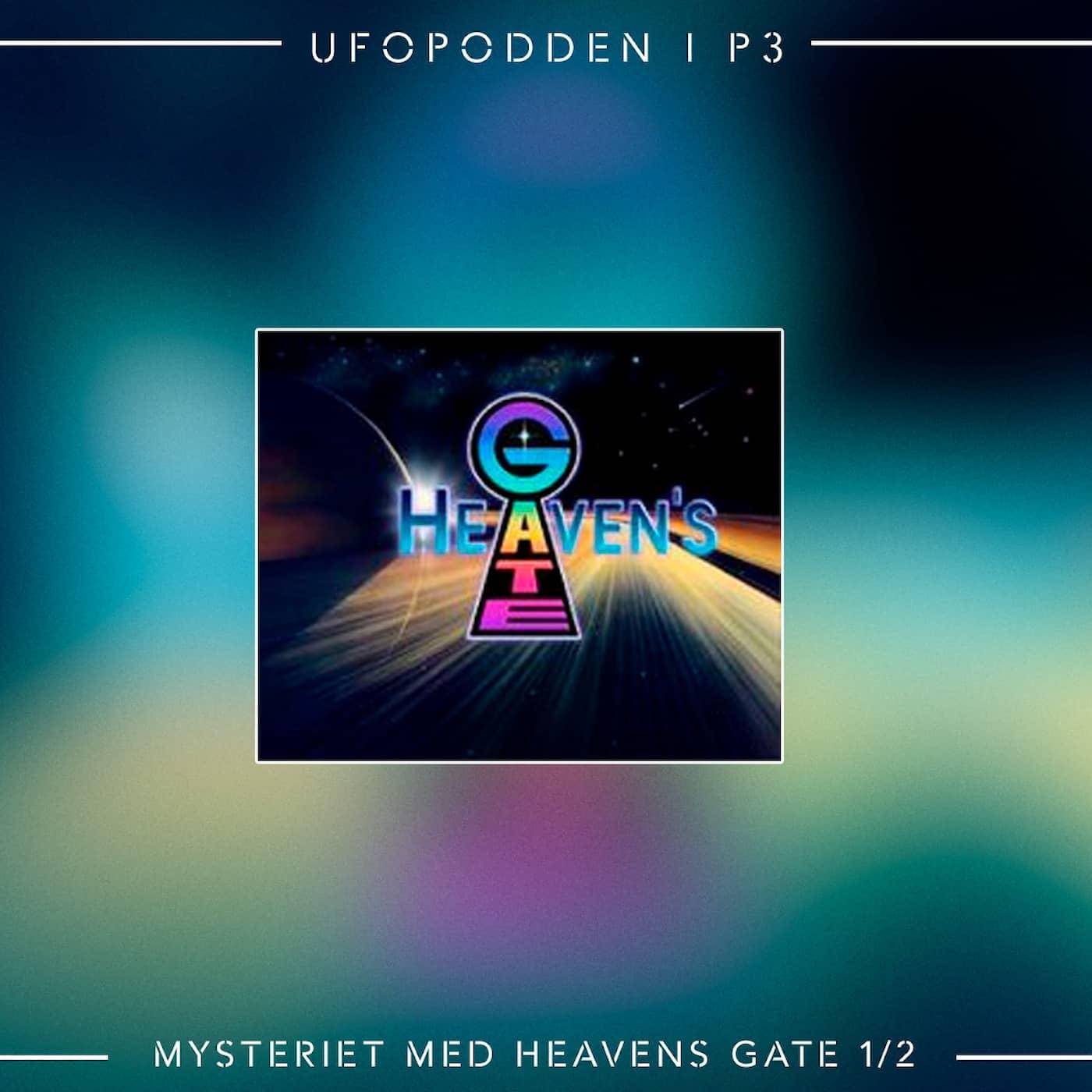 """Mysteriet med """"Heavens Gate"""" del 1 av 2"""