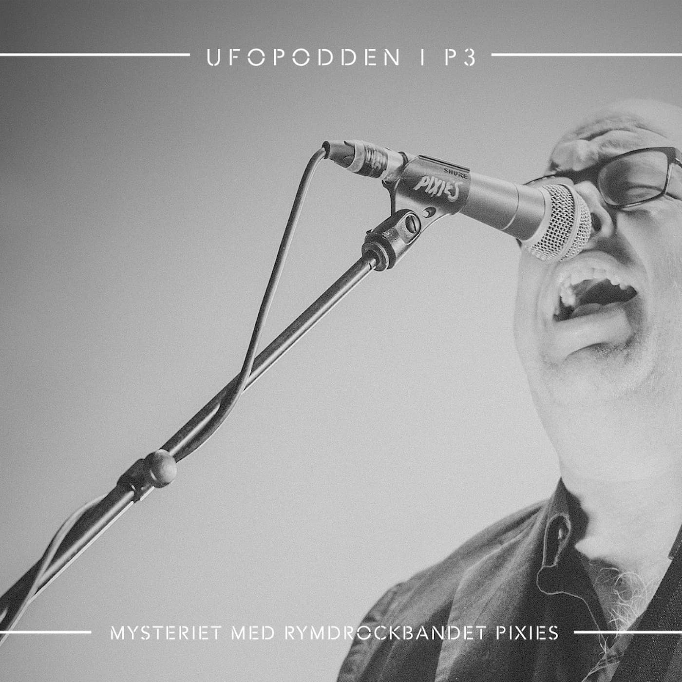 "Mysteriet med rymdrockbandet ""Pixies"""