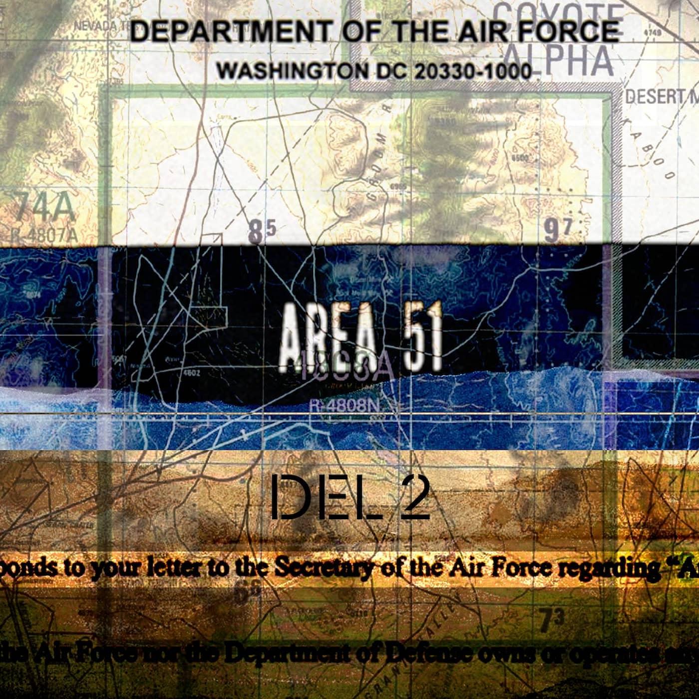 Mysteriet Area 51 och Bob Lazar (del 2 av 2)