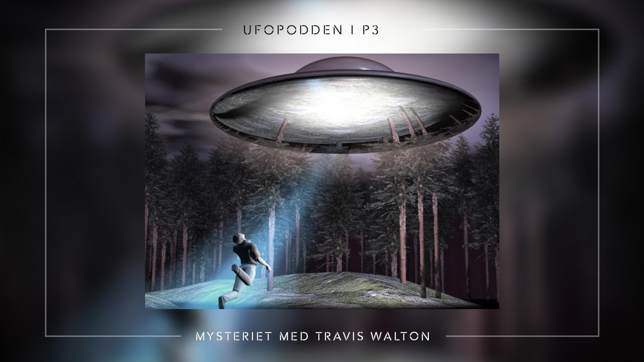 Mysteriet med Travis Walton