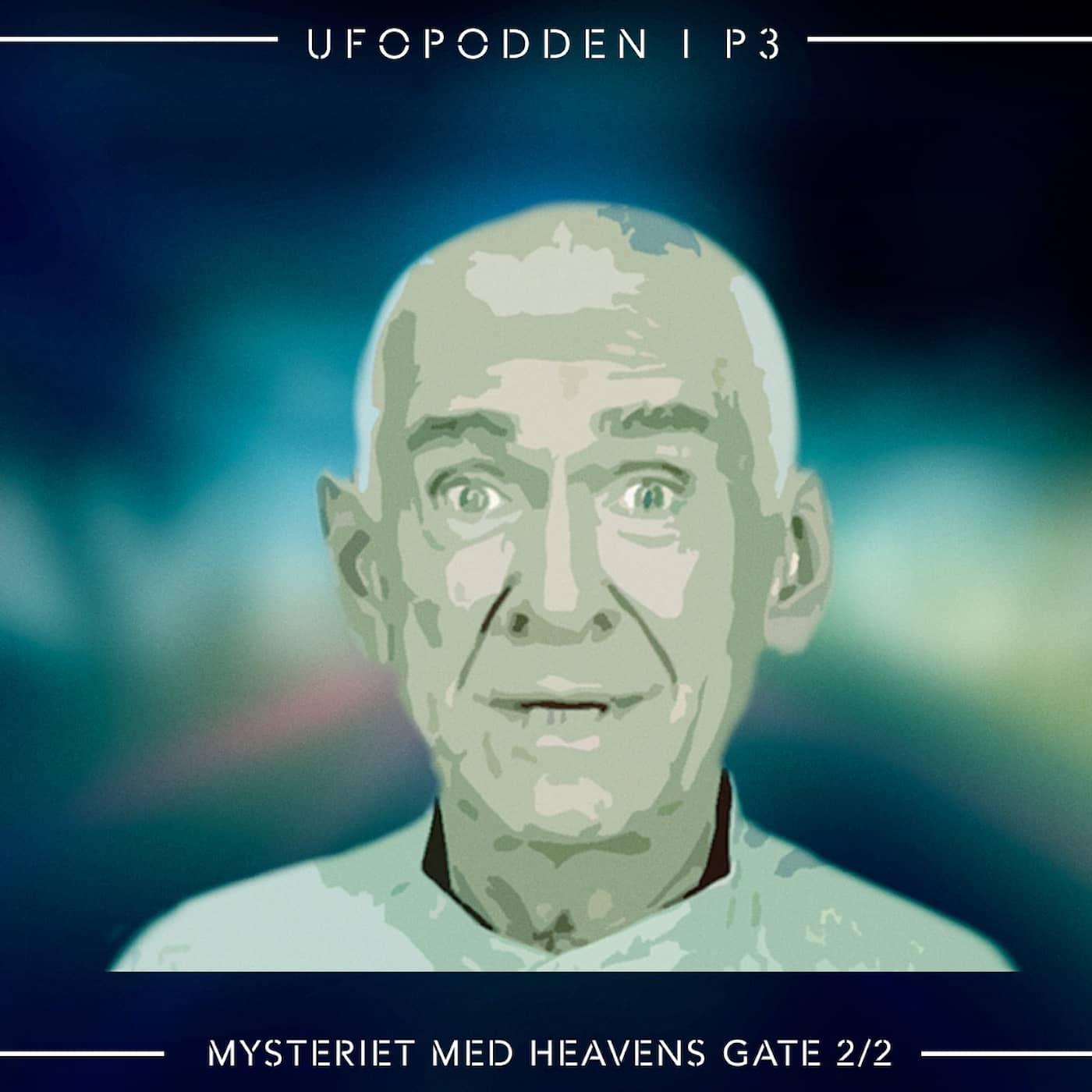 """Mysteriet med """"Heavens Gate"""" del 2 av 2"""