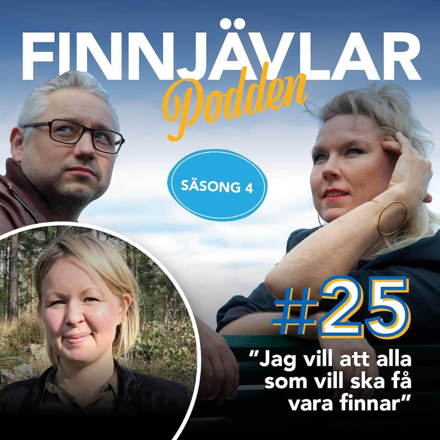 """Finnjävlarpodden #25 """"Jag skulle vilja se en inkluderande sverigefinskhet så att alla som vill får vara finnar"""""""