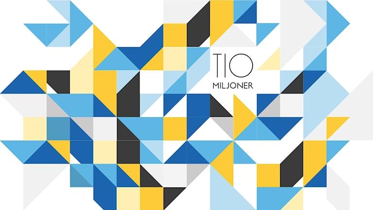 Programbild för Tio miljoner. Illustration: Liv Widell