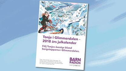 affisch för Tonje i Glimmerdalen barnradions julkalender 2018