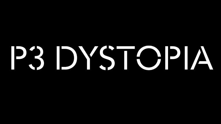 P3 Dystopia