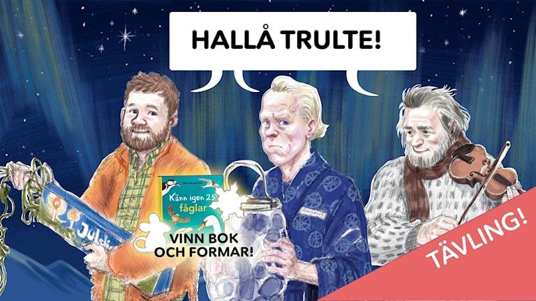 Pappa, Klaus Hagen och Gunnvald i julkalender-tävlingen