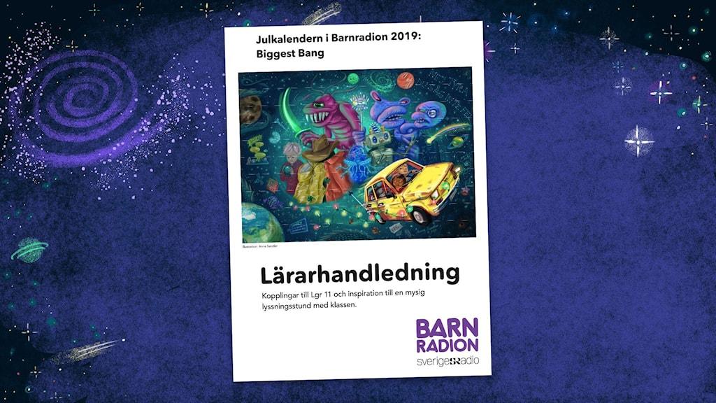 Lärarhandledning till Biggest Bang, Barnradions julkalender 2019