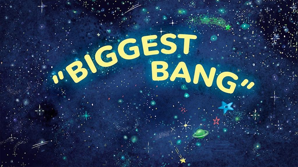 Biggest Bang