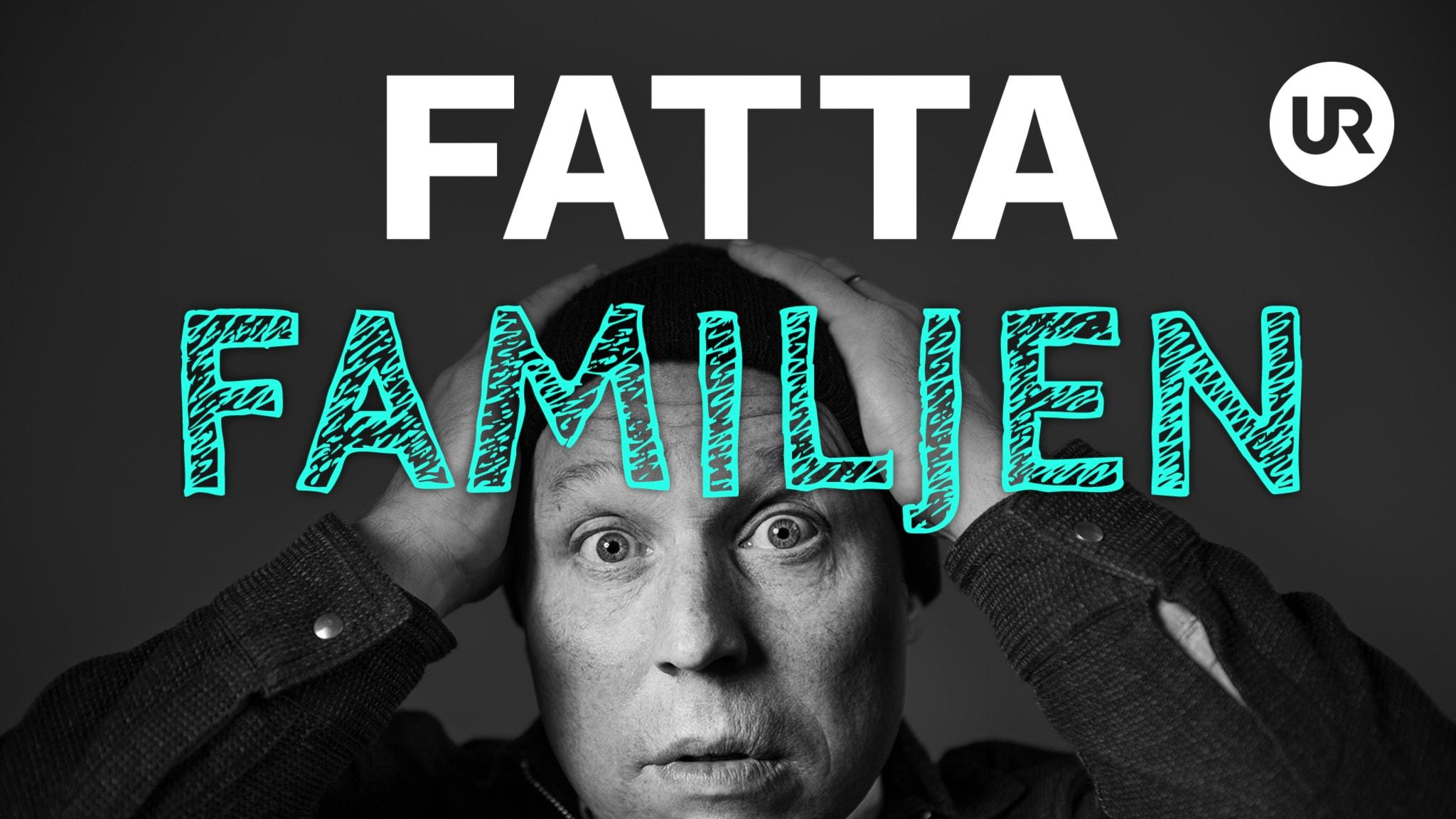 Programbild för UR - Fatta familjen