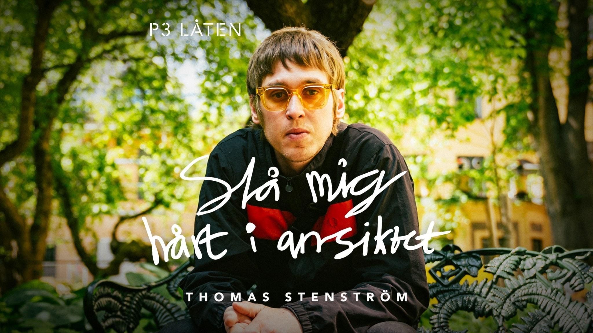 Thomas Stenström - Slå mig hårt i ansiktet