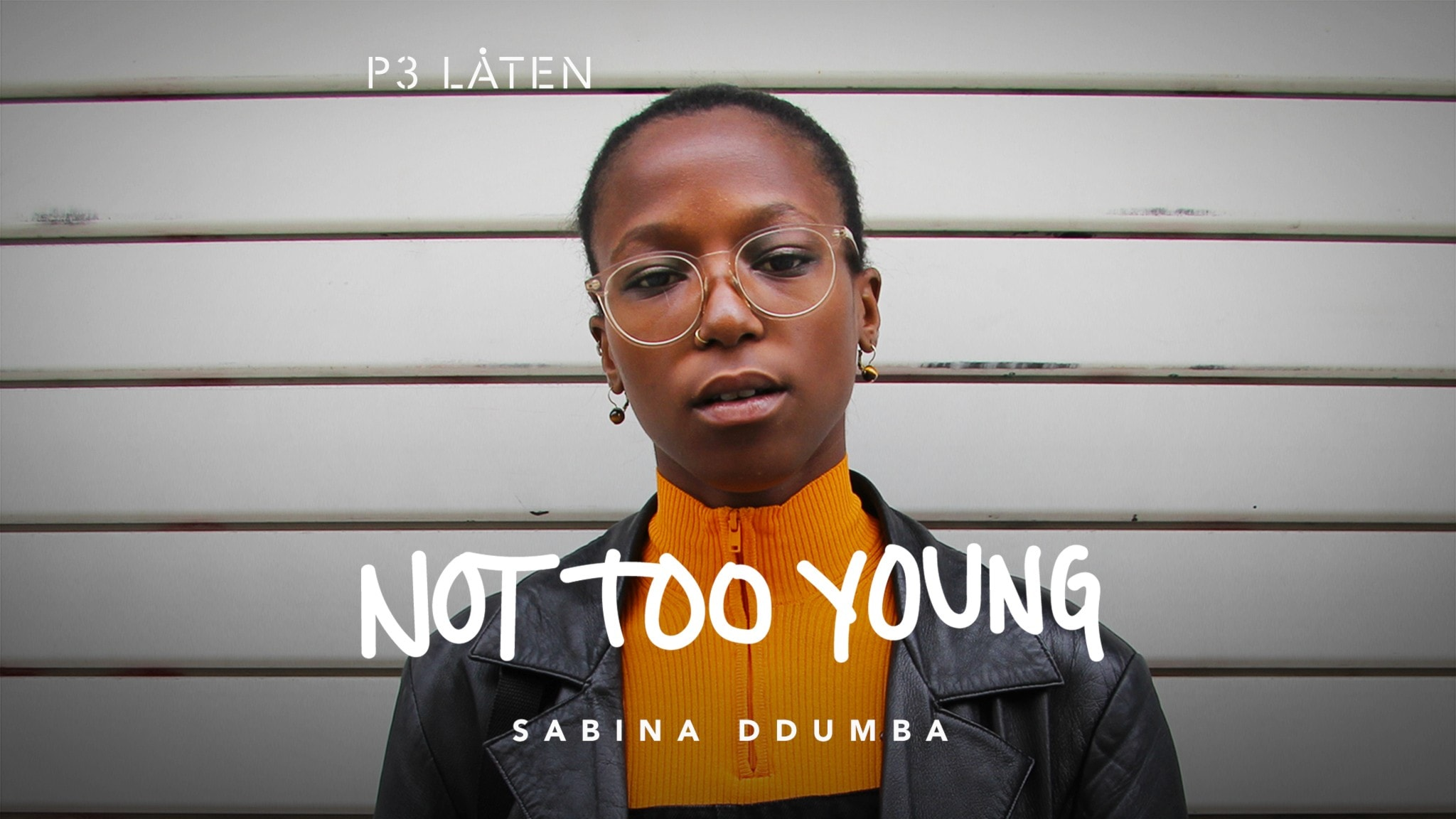 Sabina Ddumba - Not Too Young