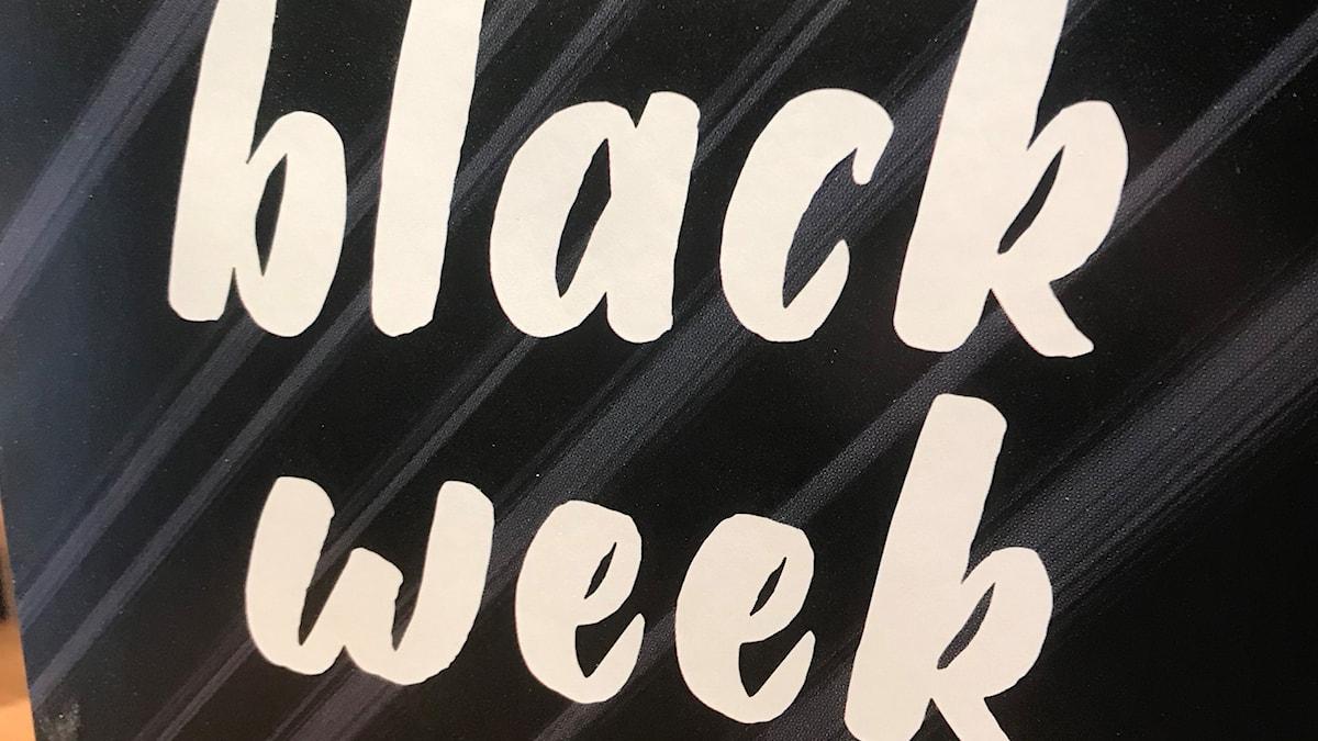 Black week skylt i Lunagalleri