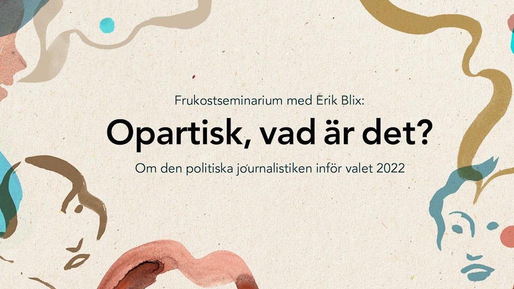 Inbjudan till #srfrukost 23 september om opartisk journalistik