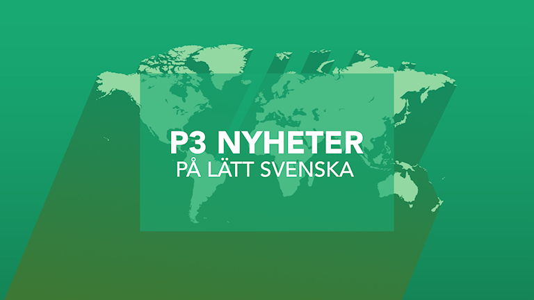 En veckouppdatering på lätt svenska från P3 Nyheter. I den här nyhetsuppdateringen använder vi ett enklare språk och förklarar vissa saker lite extra.