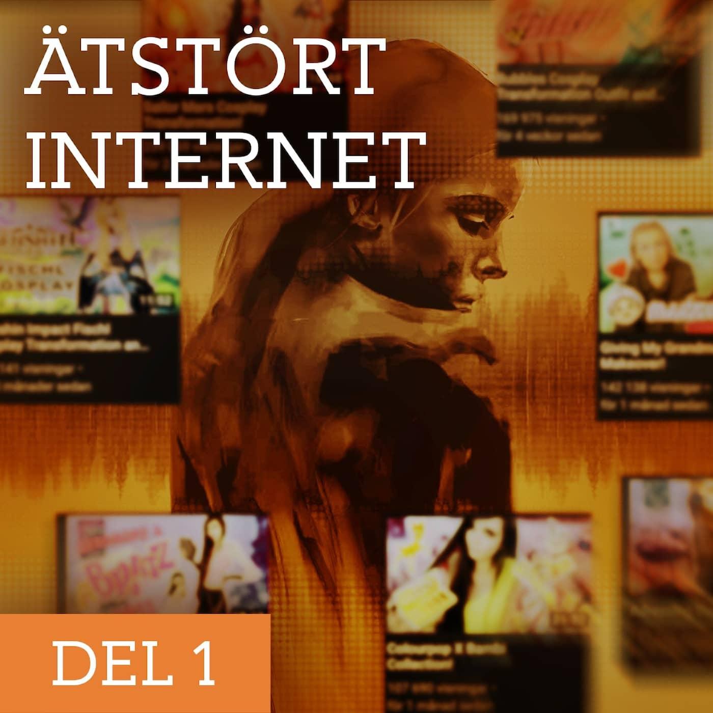 Ätstört internet – En hemlig värld