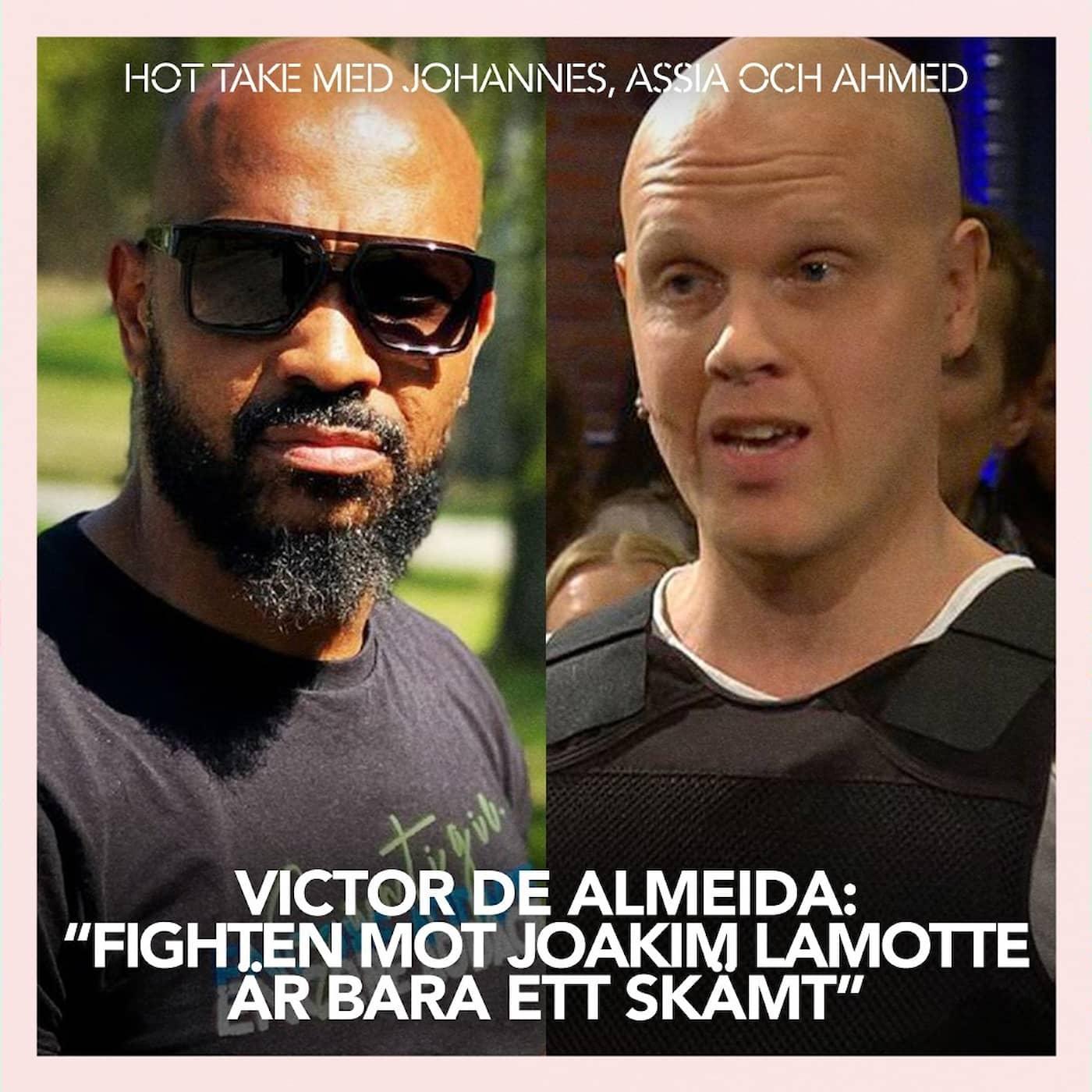 """Victor de Almeida: """"Fighten mot Joakim Lamotte är bara ett skämt"""""""